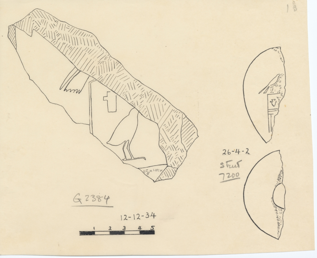 Drawings: Object fragments of inscribed, inscribed, from G 2384 and Street G 7200